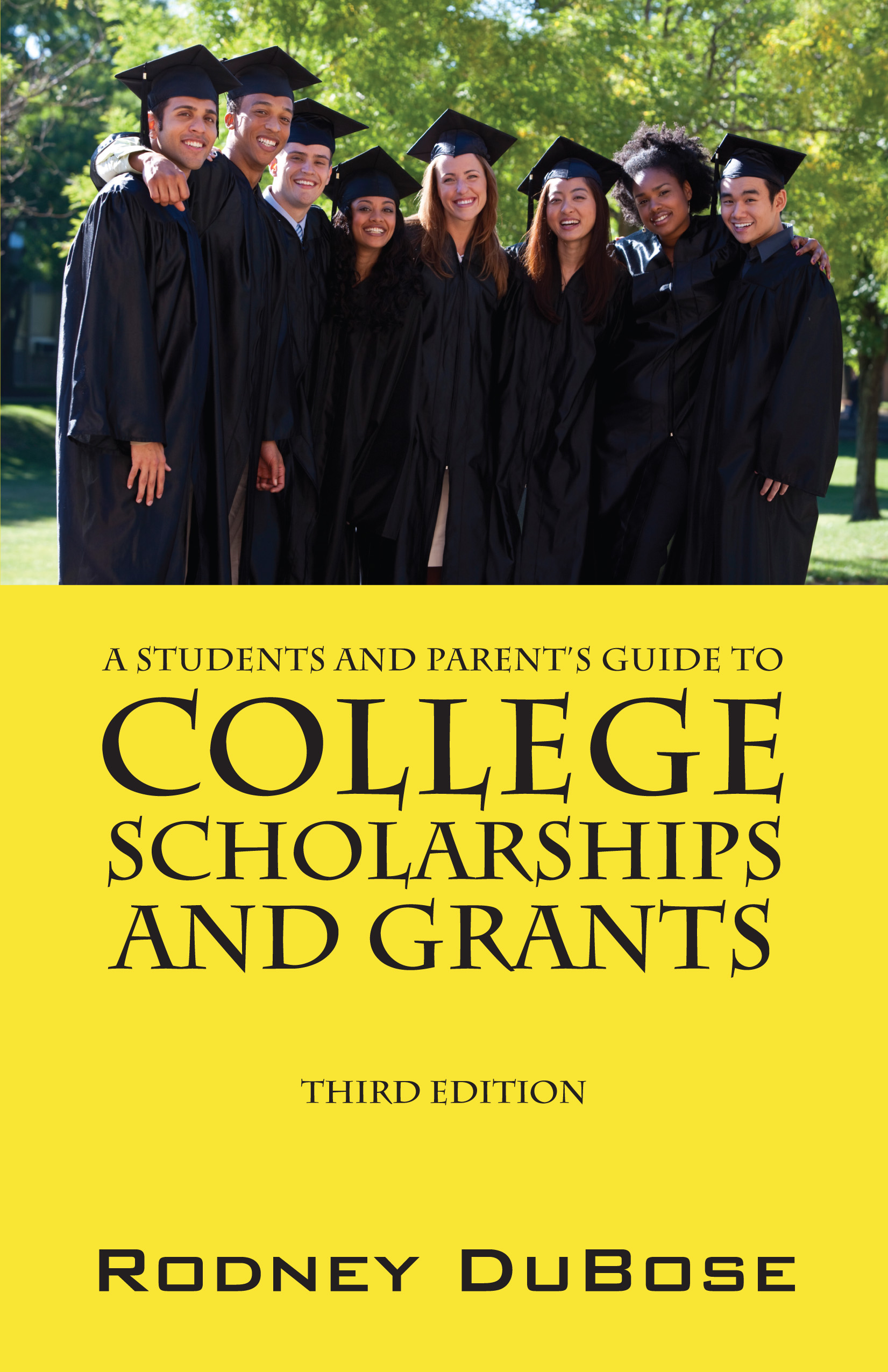 A Student and Parents Guide to College Scholarships and Grants